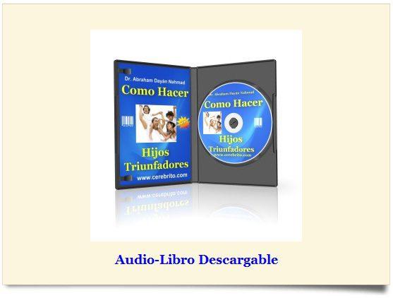 Audiolibro, Como Hacer Hijos Triunfadores, exito, triunfar, autoestima,
